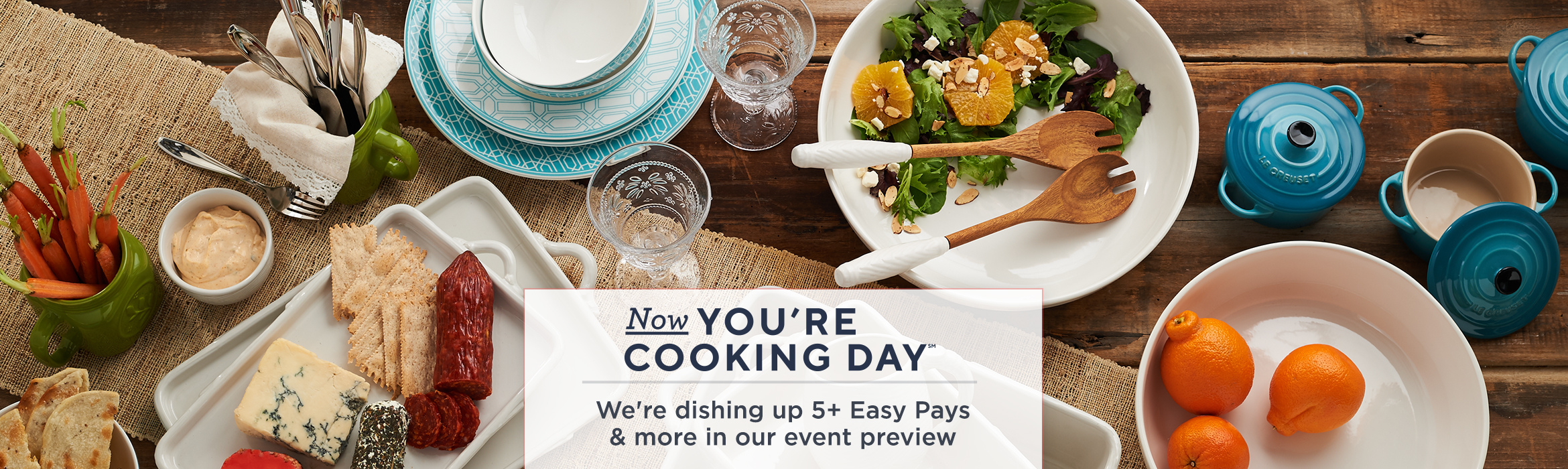Now You're Cooking Day(SM)  We're dishing up 5+ Easy Pays & more in our event preview