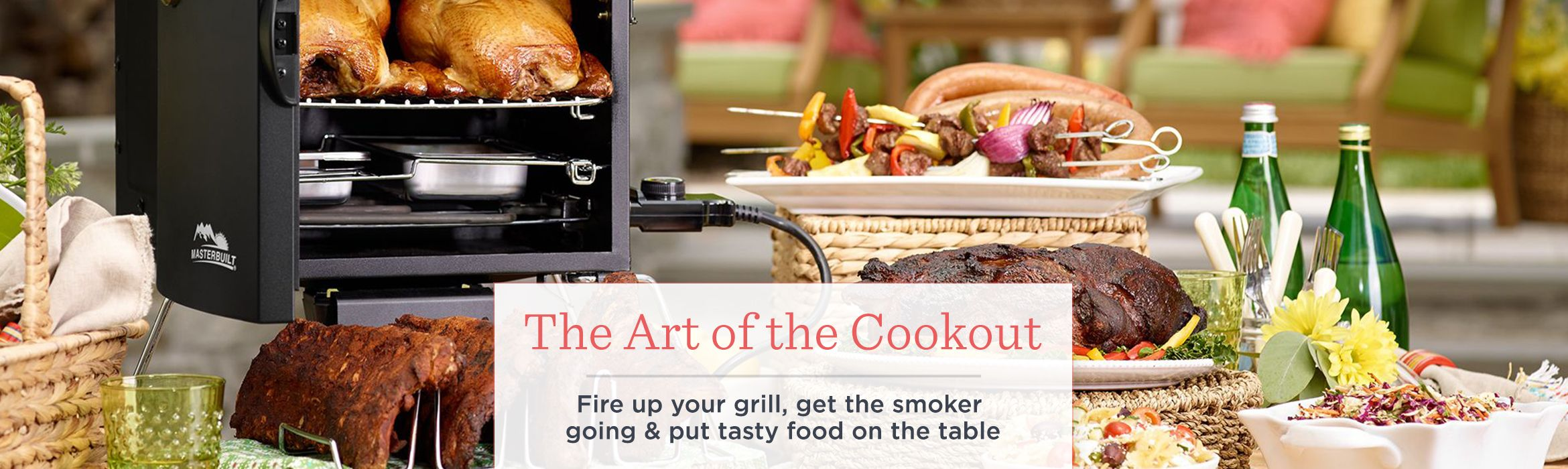 The Art of the Cookout  Fire up your grill, get the smoker going & put tasty food on the table