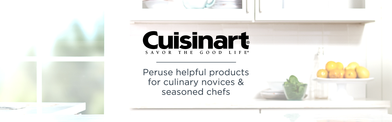 Cuisinart. Peruse helpful products for culinary novices & seasoned chefs