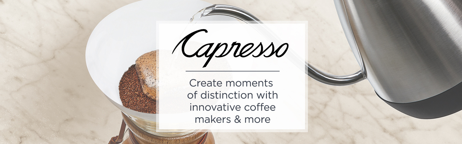 Capresso Create moments of distinction with innovative coffee makers & more