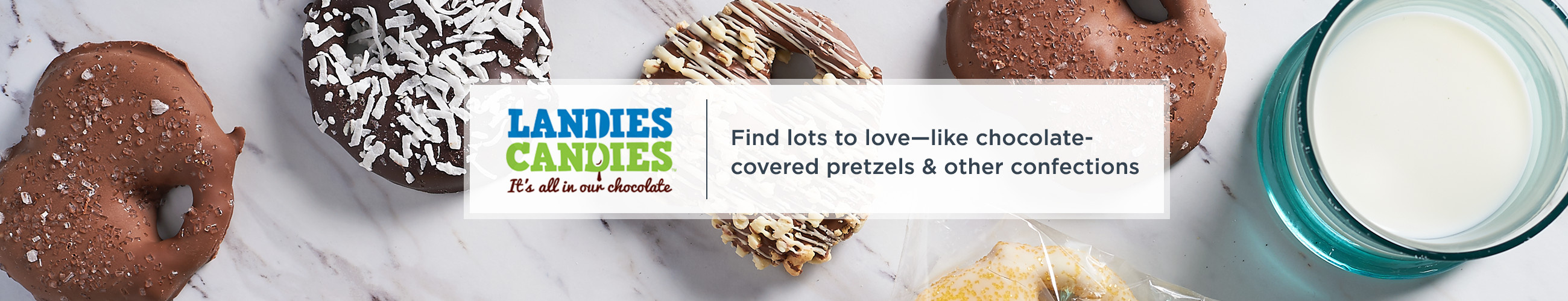 Landies Candies. Find lots to love—like chocolate-covered pretzels & other confections
