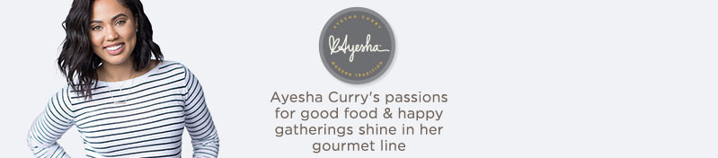 Ayesha Curry's passions for good food & happy gatherings shine in her gourmet line