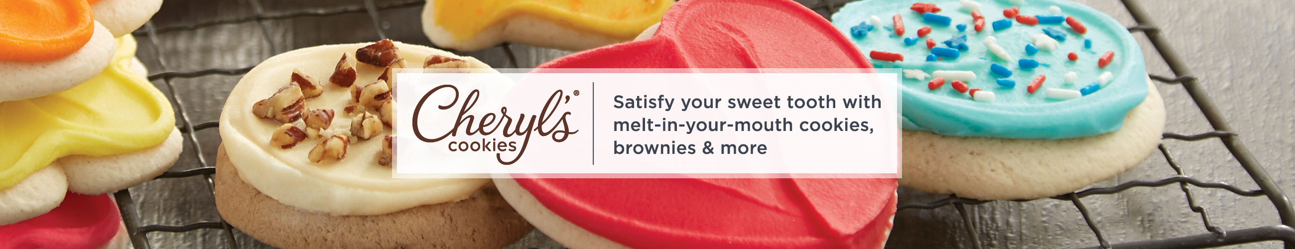 Cheryl's Cookies. Satisfy your sweet tooth with melt-in-your-mouth cookies, brownies & more