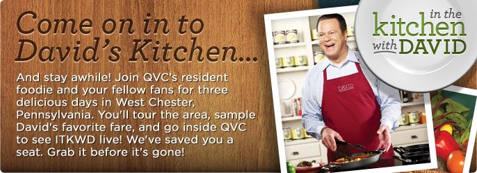 Join David Venable For An Incredible In The Kitchen With David Weekend  August 14 To 16, 2015! Take Your Taste Buds Up A Notch As You Spend The  Weekend ...