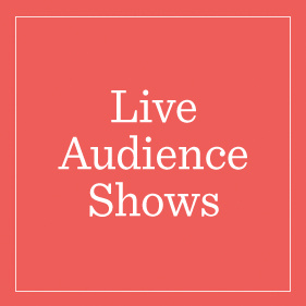 Live Audience Shows