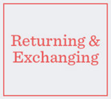 Returning & Exchanging