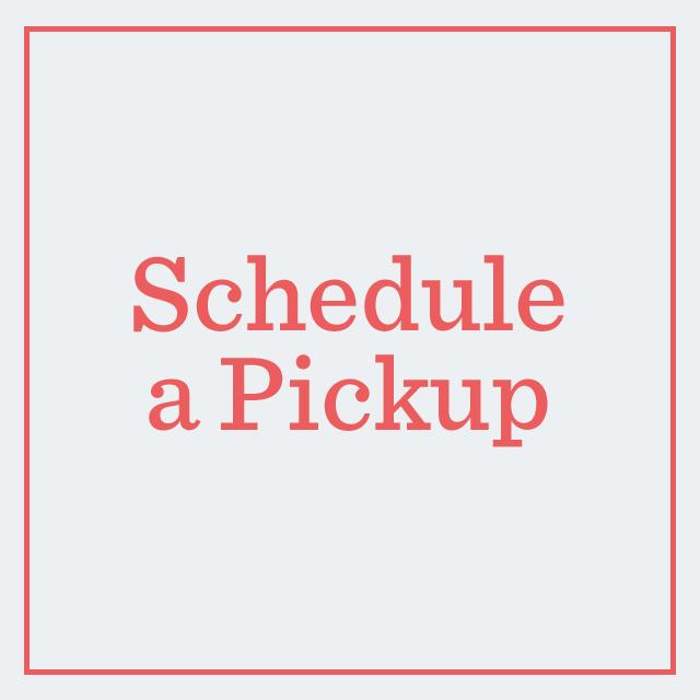 Schedule a Pickup