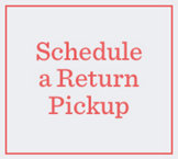 Schedule a Return Pickup