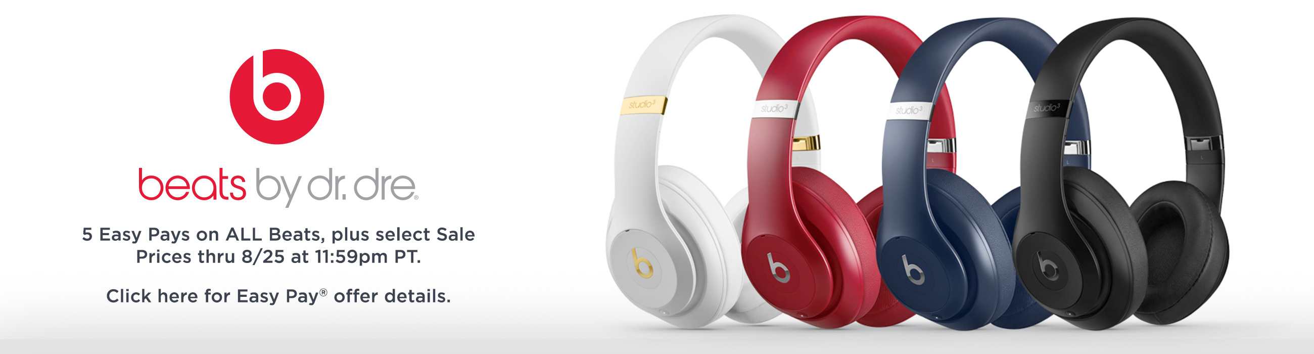 5 Easy Pays on ALL Beats, plus select Sale Prices thru 8/25 at 11:59pm PT.  Click here for Easy Pay® offer details.
