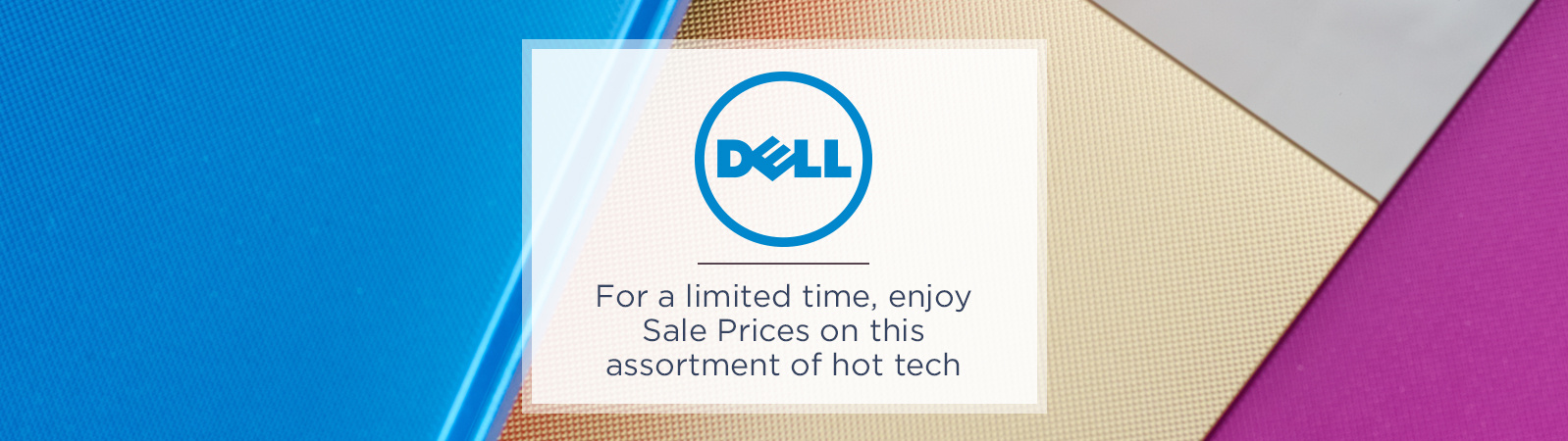 Dell -- For a limited time, enjoy Sale Prices on this assortment of hot tech
