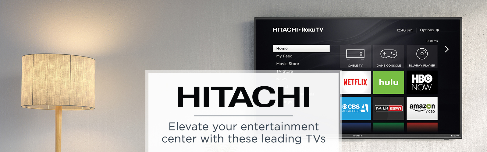 Hitachi.  Elevate your entertainment center with these leading TVs.