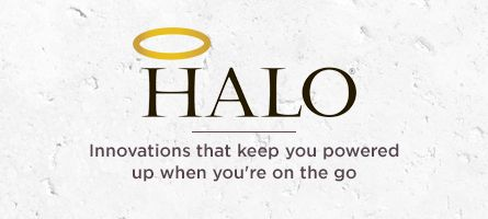 HALO®, Innovations that keep you powered up when you're on the go