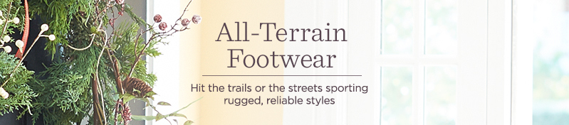 All-Terrain Footwear, Hit the trails or the streets sporting rugged, reliable styles