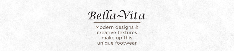 Bella Vita. Modern designs & creative textures make up this unique footwear
