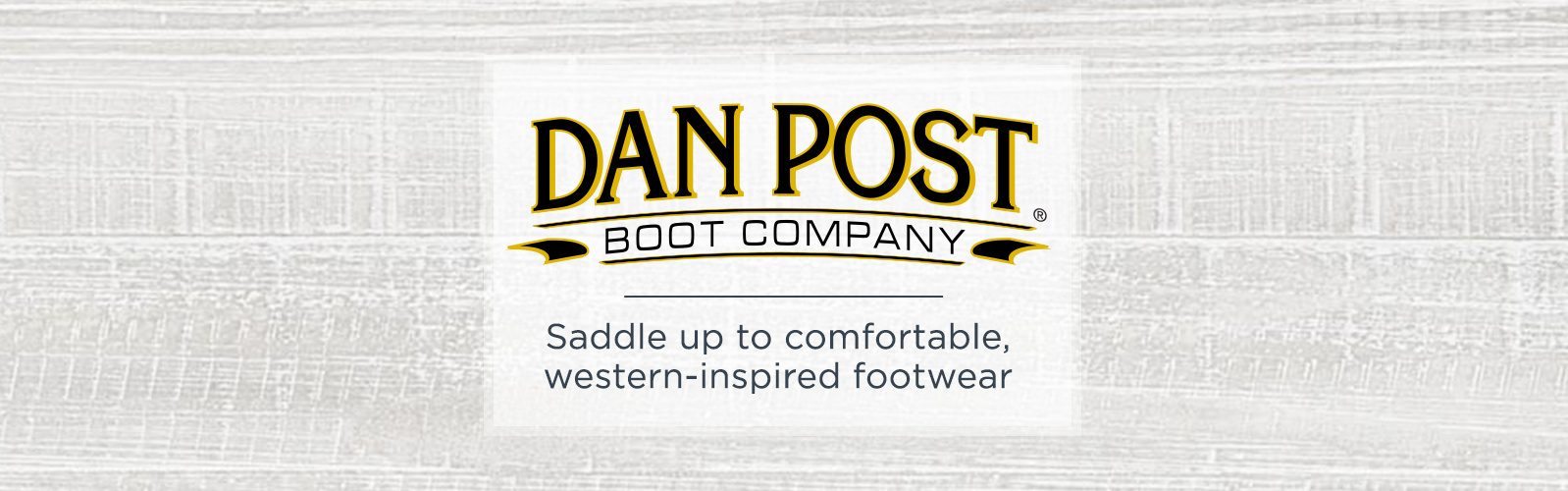 Dan Post — Saddle up to comfortable, western-inspired footwear