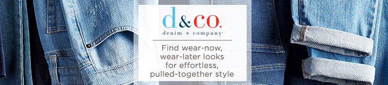 Denim & Co., Find wear-now, wear-later looks for effortless, pulled-together style