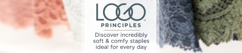LOGO Principles. Discover incredibly soft & comfy staples ideal for every day