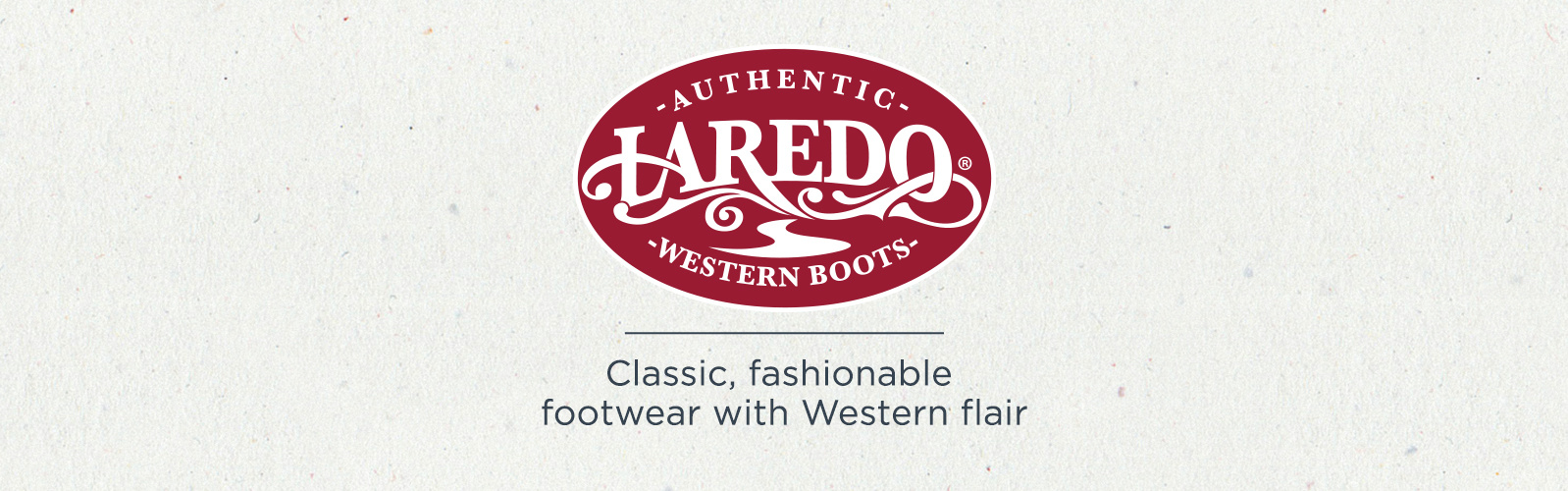 Laredo — Classic, fashionable footwear with western flair
