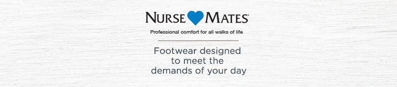 Nurse Mates. Footwear designed to meet the demands of your day