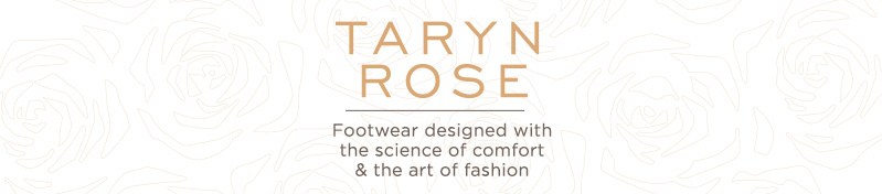 Taryn Rose. Footwear designed with the science of comfort & the art of fashion