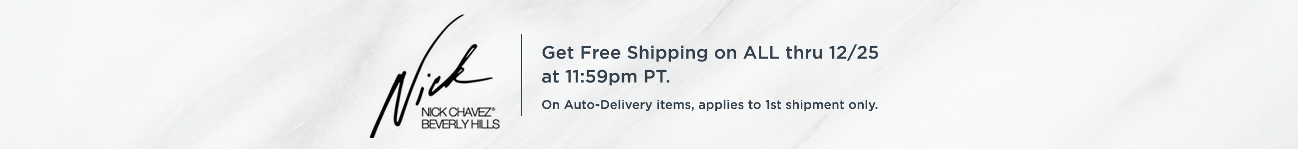 Nick Chavez - Get Free Shipping on ALL thru 12/25 at 11:59pm PT. On Auto-Delivery items, applies to 1st shipment only.
