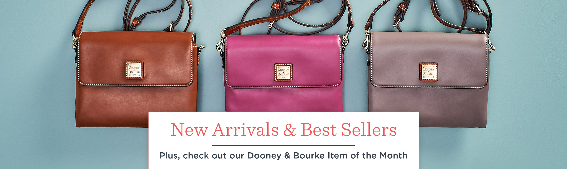 New Arrivals & Best Sellers. Plus, check out our Dooney & Bourke Item of the Month