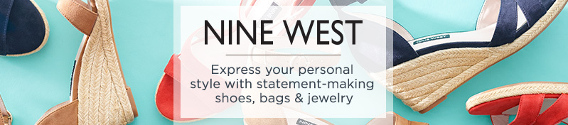Nine West.  Express your personal style with statement-making shoes, bags & jewelry.