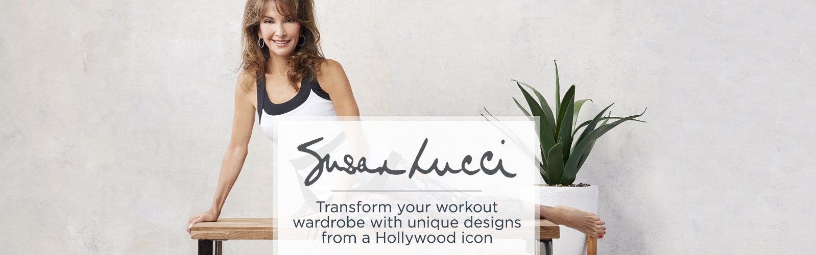 Susan Lucci Collection. Transform your workout wardrobe with unique designs from a Hollywood icon.
