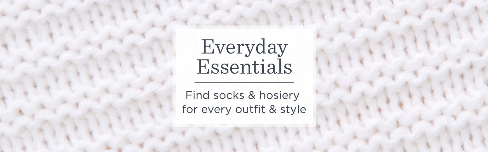 Everyday Essentials. Find socks & hosiery for every outfit & style