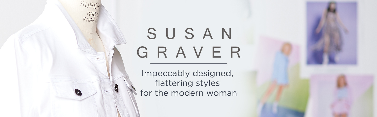 Susan Graver. Impeccably designed, flattering styles for the modern woman