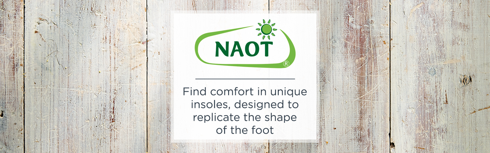 NAOT Find comfort in unique insoles, designed to replicate the shape of the foot