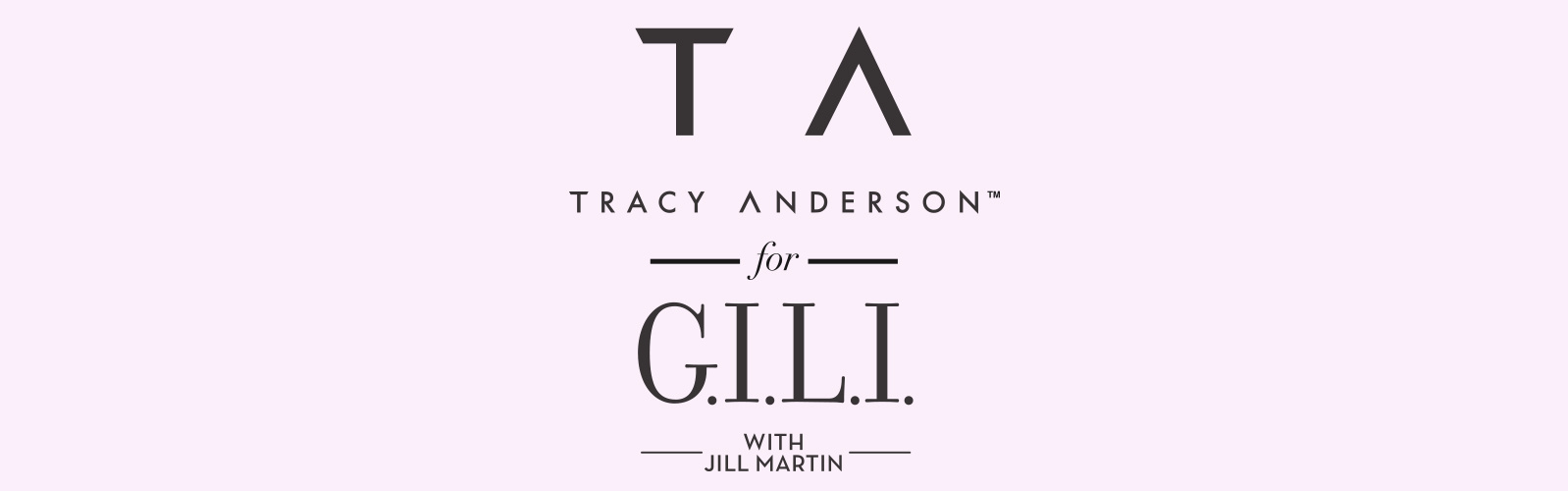 Tracy Anderson for GILI