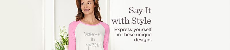 Say It with Style.  Express yourself in these unique designs
