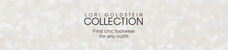 Lori Goldstein Collection.  Find chic footwear for any outfit