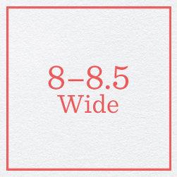 8–8.5 Wide