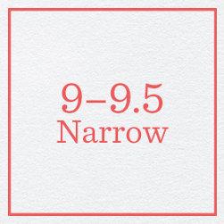 9–9.5 Narrow