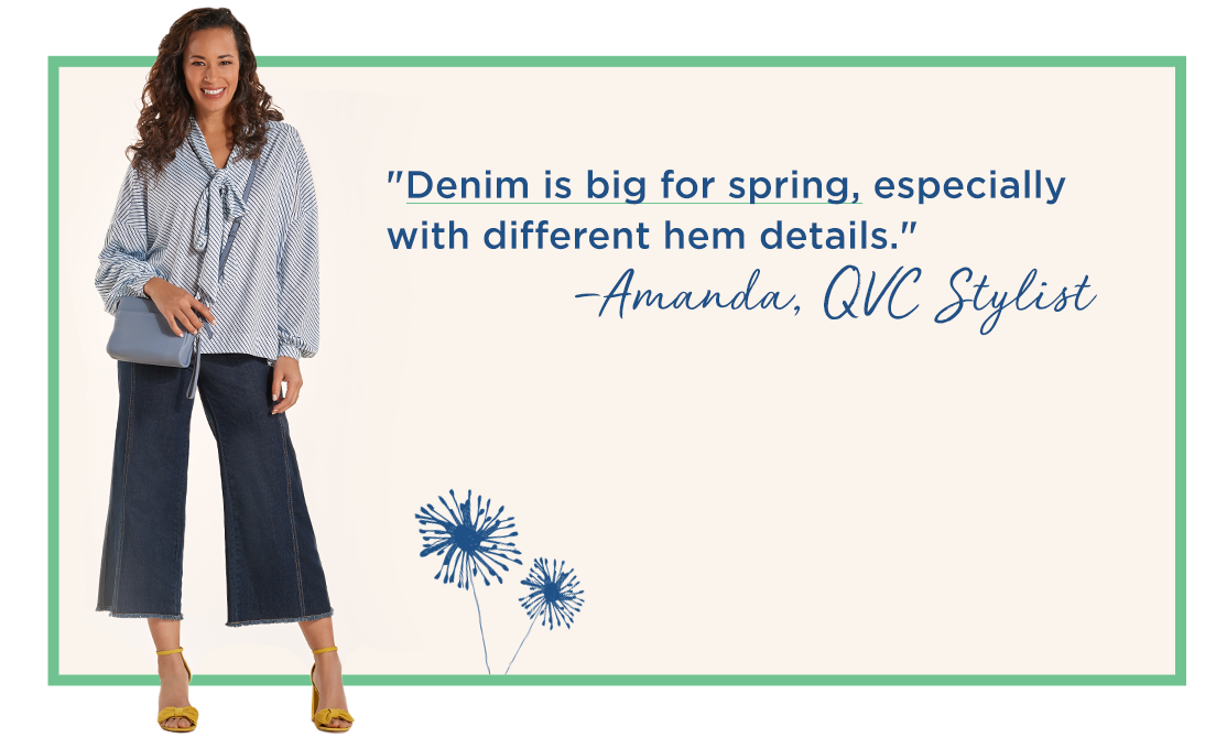 """Denim is big for spring, especially with different hem details."" —Amanda, QVC Stylist"