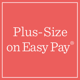 Plus-Size on Easy Pay®