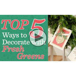 Decorate with Fresh Greens