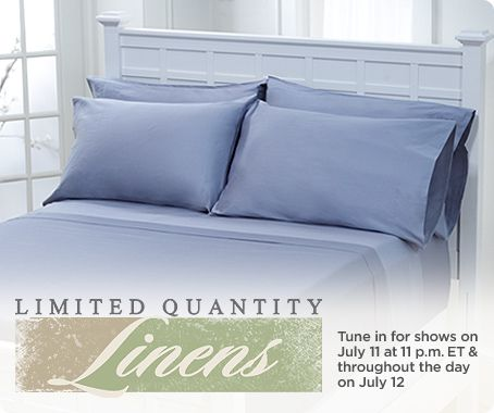 Limited Quantities Linens