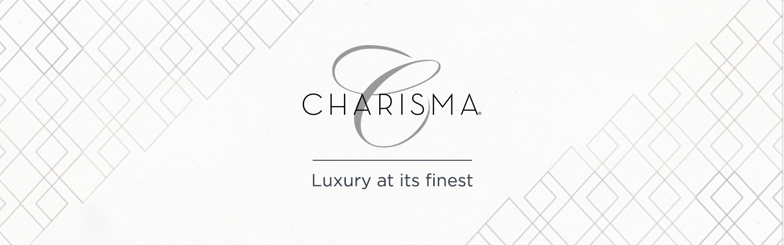 Charisma - Luxury at its finest