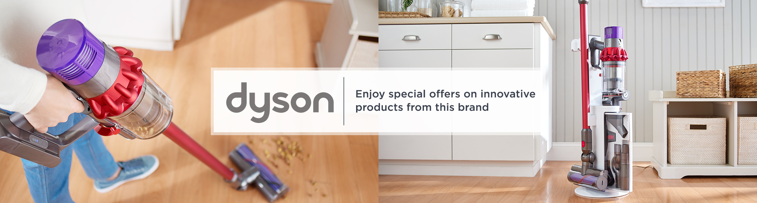 Dyson. Enjoy special offers on innovative products from this brand