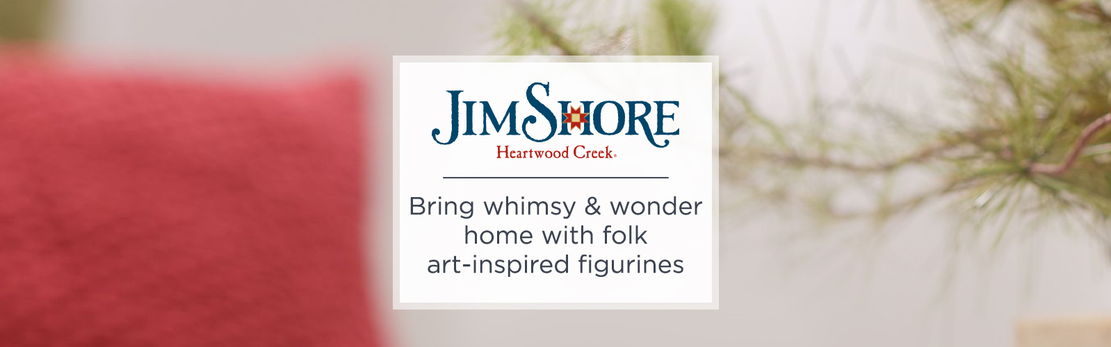 Jim Shore - Bring whimsy & wonder home with folk art-inspired figurines
