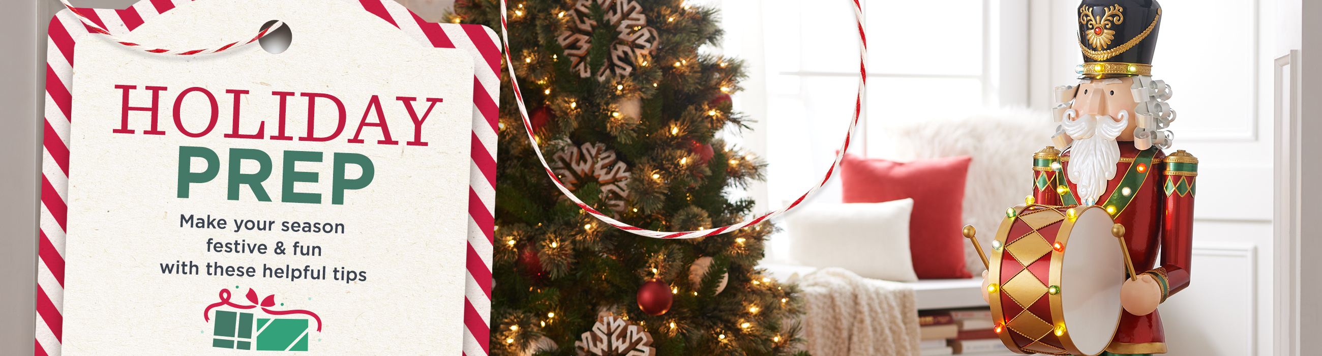 Holiday Prep.  Make your season festive & fun with these helpful tips