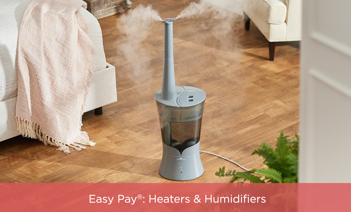 Easy Pay®: Heaters & Humidifiers