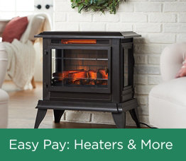Easy Pay: Heaters & More