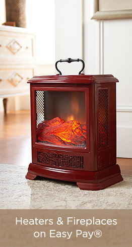 Heaters & Fireplaces on Easy Pay®