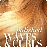 Polished Waves & Curls