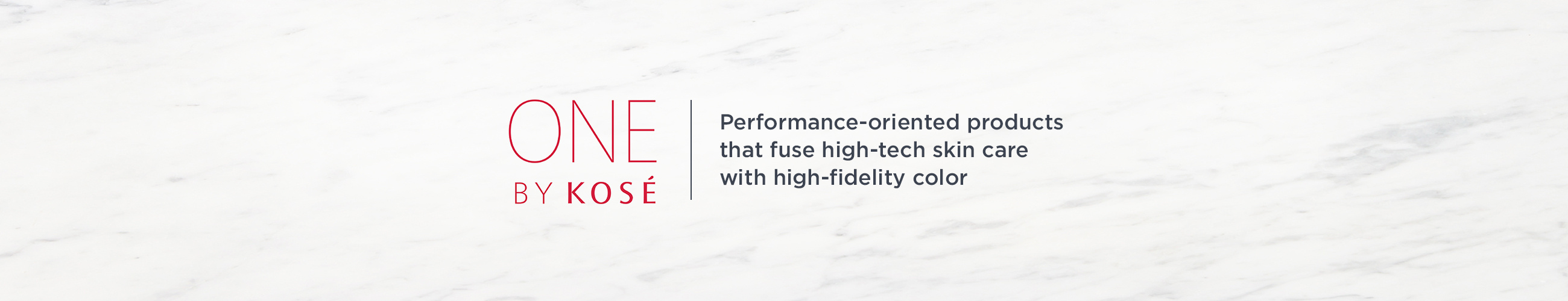 ONE by KOSÉ, Performance-oriented products that fuse high-tech skin care with high-fidelity color