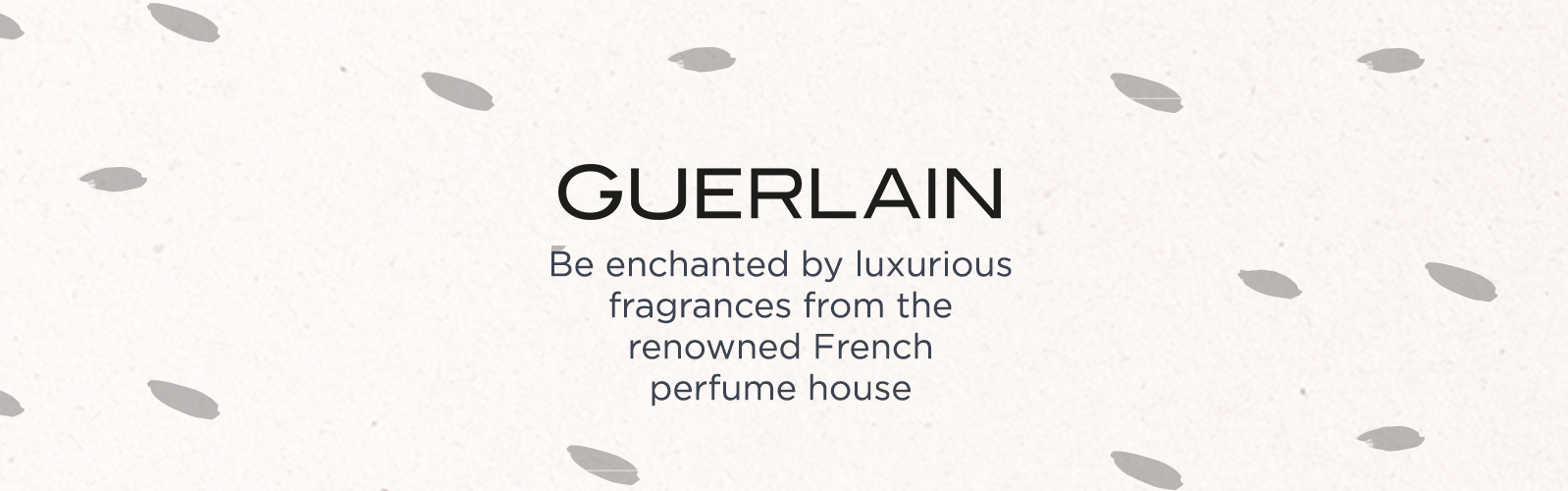 Guerlain. Be enchanted by luxurious fragrances from the renowned French perfume house